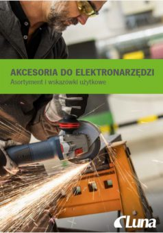 LUNA- Akcesoria i osprzęt do elektronarzędzi